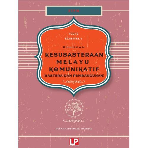 Rujukan Kesusasteraan Melayu Komunikatif (Sem 2)