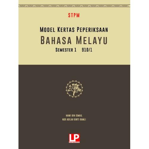 MODEL KERTAS PEPERIKSAAN BAHASA MELAYU SEMESTER 1