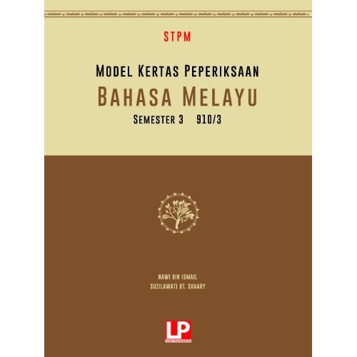 MODEL KERTAS PEPERIKSAAN BAHASA MELAYU SEMESTER 3