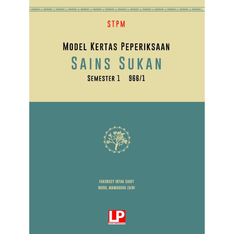 MODEL KERTAS PEPERIKSAAN SAINS SUKAN SEMESTER 1
