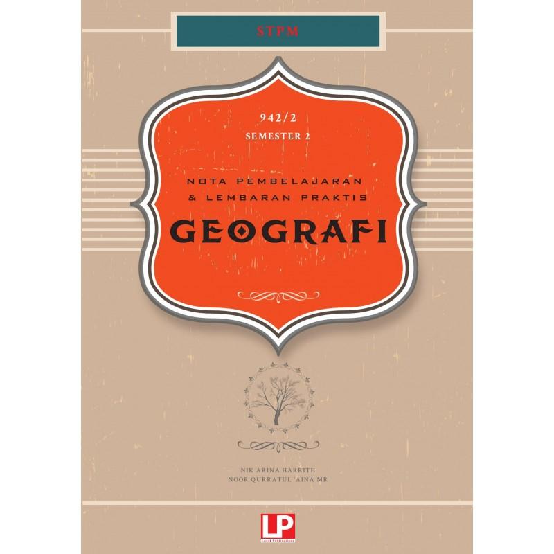Nota Pembelajaran & Lembaran Praktis Geografi STPM (Semester 2)