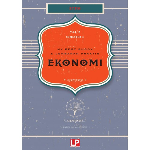 eBook Subscribe Online:My Best Buddy & Lembaran Praktis Ekonomi STPM Semester 2 (Versi 2019)