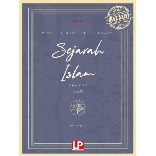 eBook ONLINE SUBSCRIBE: MODEL KERTAS PEPERIKSAAN SEJARAH ISLAM STPM (SEMESTER 2) 2021
